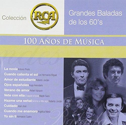 Grandes Baladas de los 60's: Colección RCA 100 Años de Musica