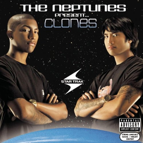 The Neptunes Present   Clones - The Neptunes | Songs, Reviews