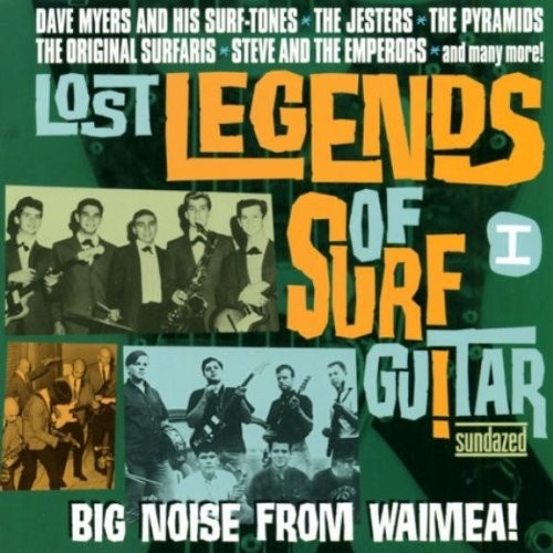 Lost Legends of Surf Guitar, Vol. 1