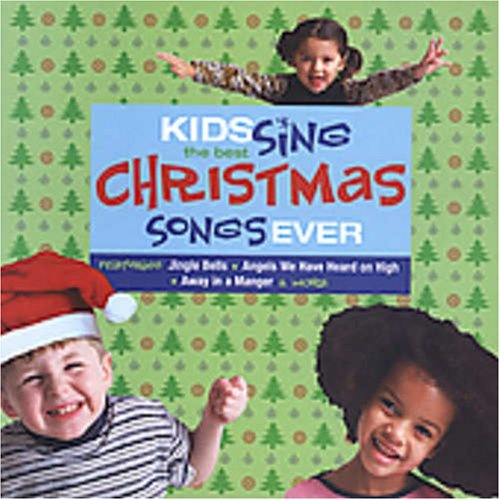 kids sing the best christmas songs ever various artists songs reviews credits allmusic. Black Bedroom Furniture Sets. Home Design Ideas