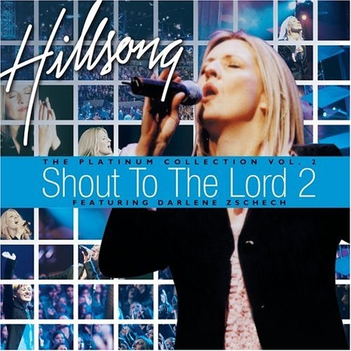 Shout to the Lord: Platinum, Vol. 2
