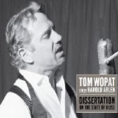 Tom Wopat Sings Harold Arlen: Dissertation on the State of Bliss