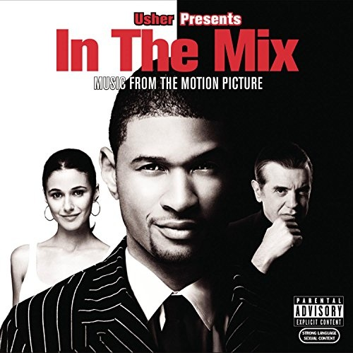 In the Mix [Music from the Motion Picture]