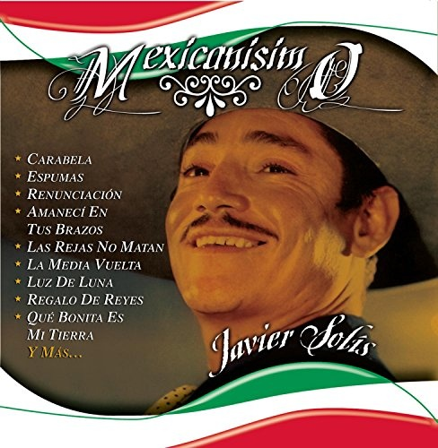 Mexicanisimo [2006]