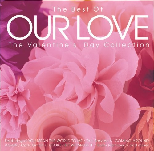 The Best of Our Love: The Valentine's Day Collection