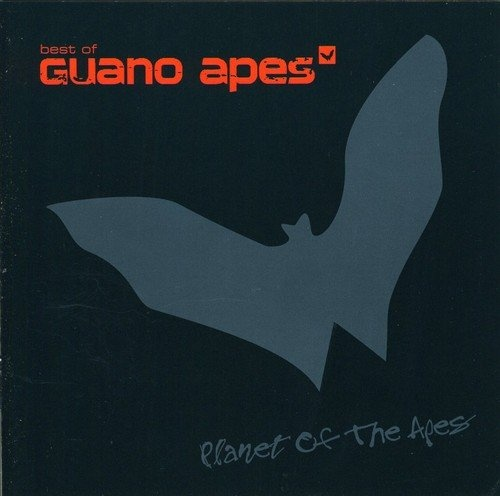 Planet of the Apes: Best of Guano Apes