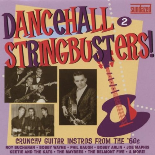 Dancehall Stringbusters Vol. 2: Crunchy Guitar Instros from the '60s