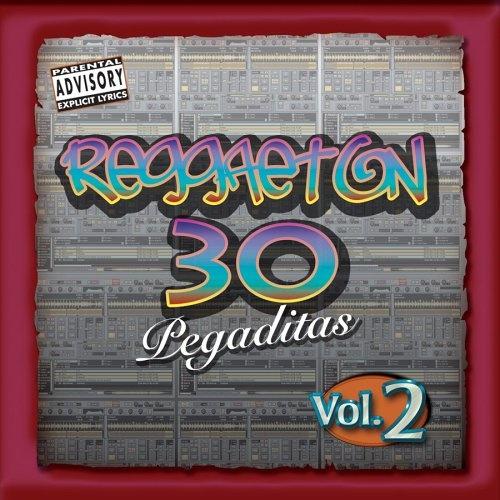 Reggaeton: 30 Pegaditas, Vol. 2