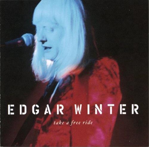 take a free ride edgar winter songs reviews credits allmusic