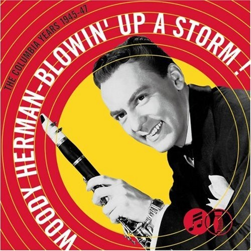 Blowin' Up a Storm: The Columbia Years, 1945-1947