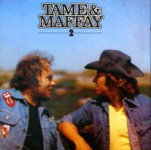 Tame & Maffay 2