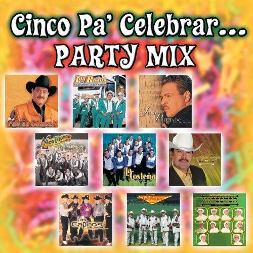 Cinco Pa' Celebrar... Party Mix