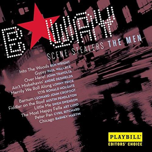 Broadway Scene Stealers: The Men