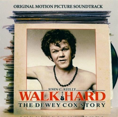 Walk Hard: The Dewey Cox Story [Original Soundtrack]