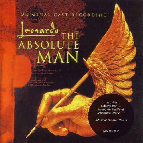 Leonardo: The Absolute Man [Original Cast Recording]