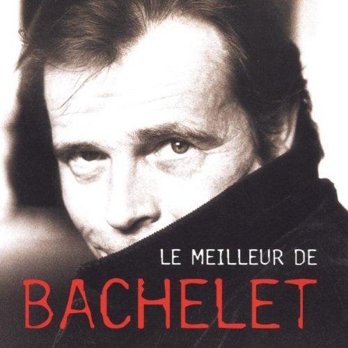 Le Meilleur de Pierre Bachelet [1998]