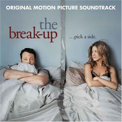 The Break-Up [Original Motion Picture Soundtrack]