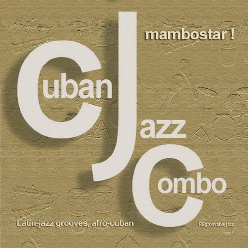 Mambostar - Cuban Jazz Combo   Songs, Reviews, Credits