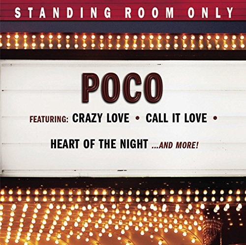Standing Room Only - Poco | Songs, Reviews, Credits | AllMusic