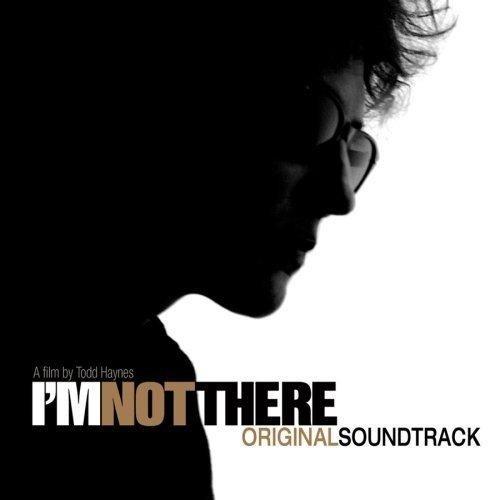 I'm Not There [Original Soundtrack]