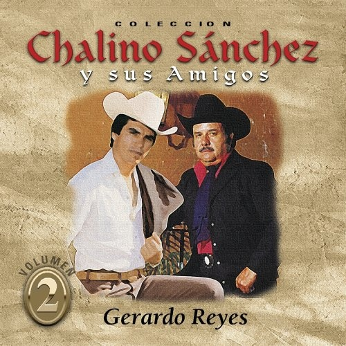 Coleccion Chalino Sanchez Y Sus Amigos, Vol. 2