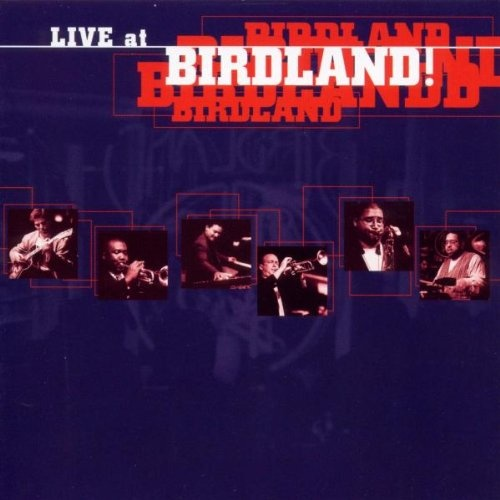 Live at Birdland: Cookin' at Midtown