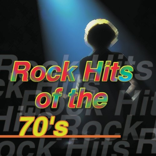 Rock Hits of the 70's [Sony Special Products 2000]