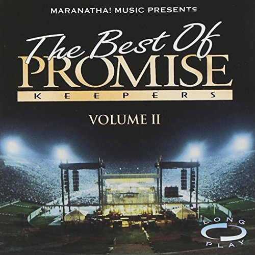 The Best of Promise Keepers, Vol. 2