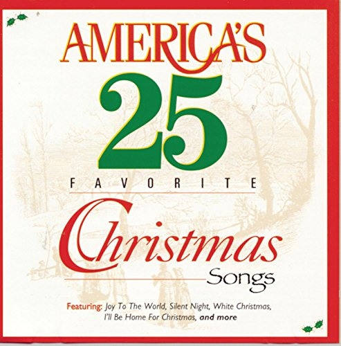 America's 25 Favorite Christmas Songs - Various Artists | Songs ...