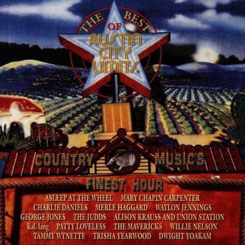 Best of Austin City Limits: Country Music's Finest Hour
