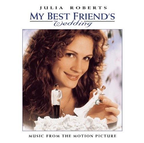 My Best Friend S Wedding Original Soundtrack