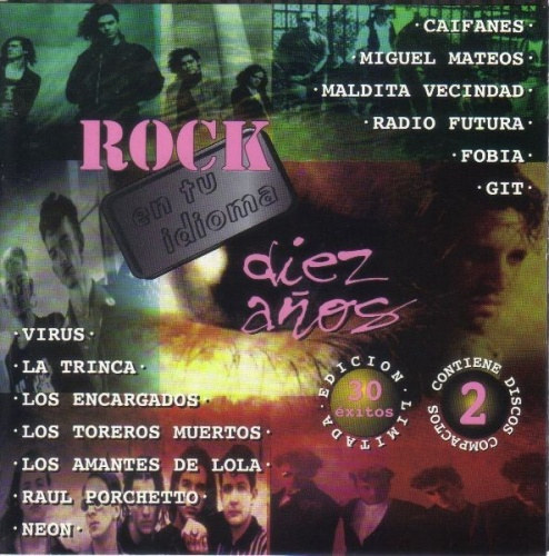 Diez Anos de Rock en Tu Idioma