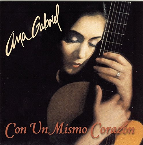 Con Un Mismo Corazon Ana Gabriel Songs Reviews Credits Allmusic