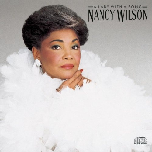 A Lady with a Song - Nancy Wilson | Songs, Reviews, Credits