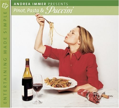 Andrea Immer Presents: Pinot, Pasta, & Puccini