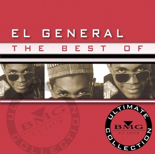 The Best of El General : Ultimate Collection