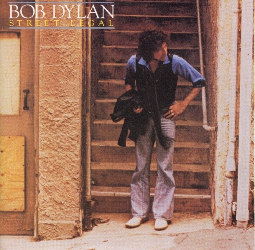 Street Legal - Bob Dylan | Songs, Reviews, Credits | AllMusic