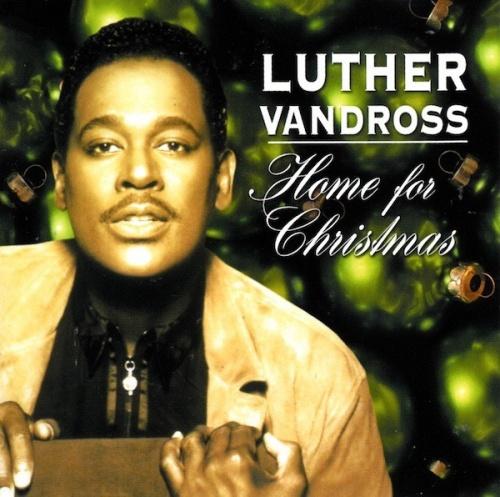 home for christmas - Luther Vandross Christmas