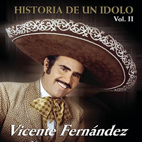 Historia de un Idolo, Vol. 2