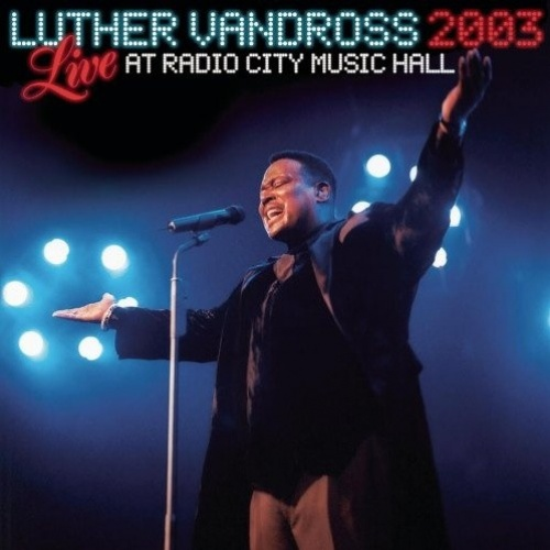 Live Radio City Music Hall 2003 - Luther Vandross | Songs