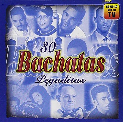 30 Bachatas Pegaditas: Lo Nuevo y lo Mejor 2010