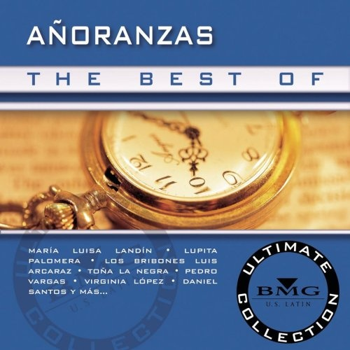 The Best of Añoranzas Ultimate Collection