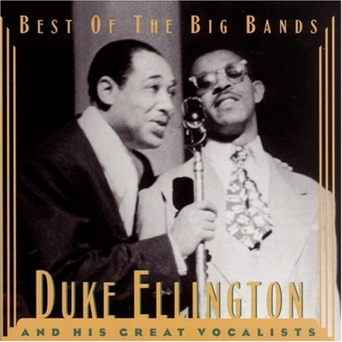 Duke Ellington and His Great Vocalists [Sony/Legacy]