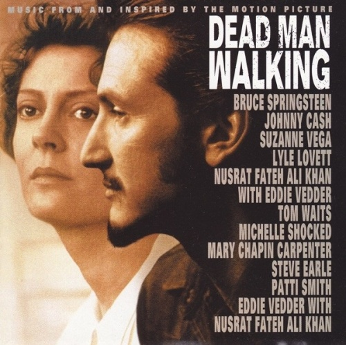 Dead Man Walking: Music from and Inspired by the Motion Picture