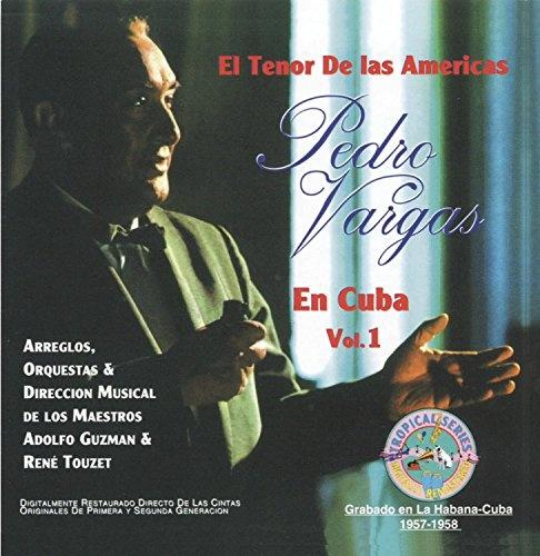 El Tenor de las Americas en Cuba, Vol. 1