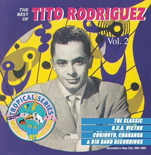 The Best of Tito Rodriguez, Vol. 2