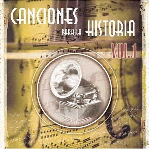 Canciones Para la Historia, Vol. 1