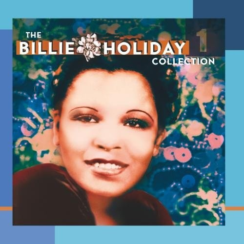 The Billie Holiday Collection, Vol. 1