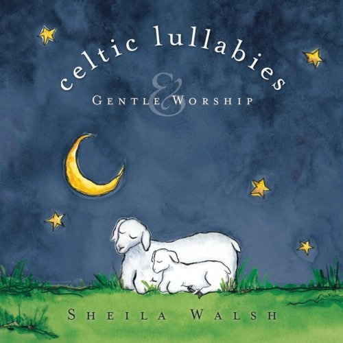 Celtic Lullabies & Gentle Worship