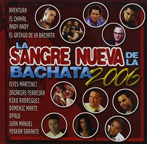 Sangre Nueva de La Bachata 2006